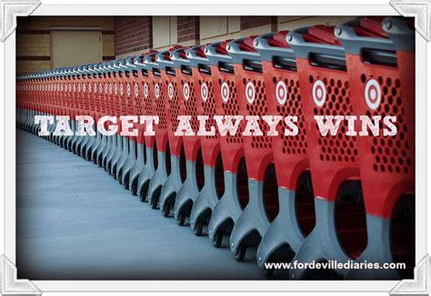Target Always Wins