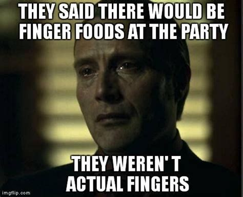 Hannibal Meme - 83 best images about hannibal fandom on pinterest bryan fuller psychopath and jokes