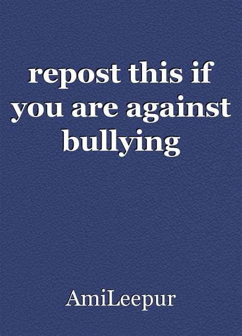 Repost This If You Are Against Bullying, Article By Amileepur