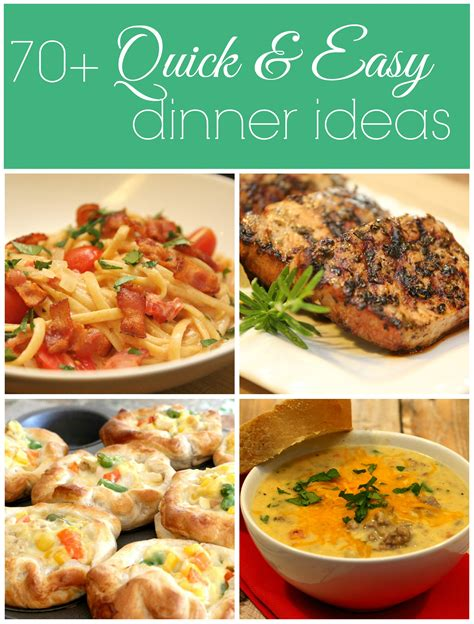 dinner ideas 100 dinner recipes quick easy meals it is a keeper