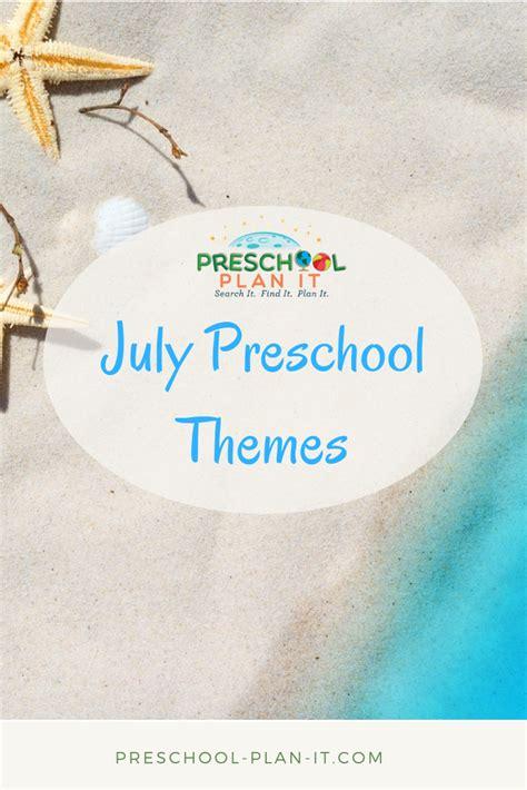 preschool monthly themes 603 | july preschool themes