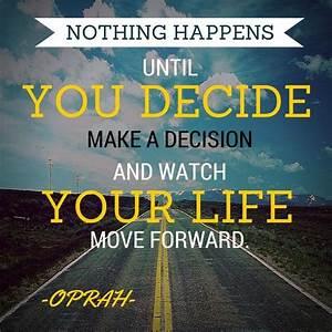 Making Decision... Confident Decision Quotes