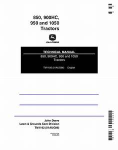 John Deere 850 900hc 950 1050 Tractors Pdf Technical Manual