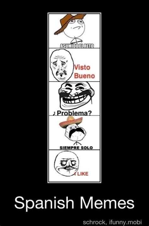 Memes Spanish - memes spanish 28 images memes en espa 241 ol funny memes in spanish spanish meme best 25