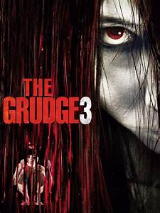 The Grudge 3 (2009) - Rotten Tomatoes
