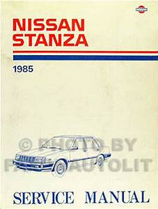 1985 Nissan Stanza Repair Shop Manual Original