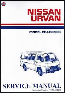 Nissan Urvan E24 Series Petrol 1986 On Factory Service