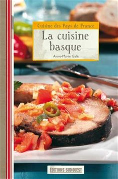 cuisine basque 1000 images about basque cuisine on basque country tapas and cuisine