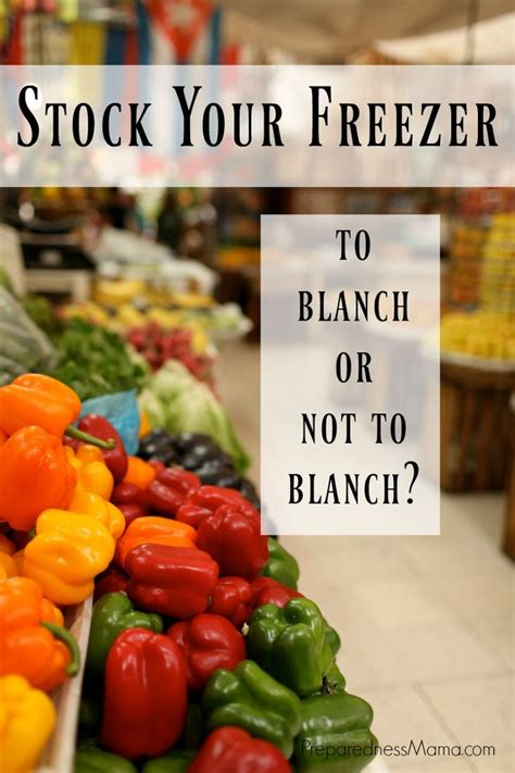 how to blanch preparing vegetables for dehydrator or freezer blanching rules freezer meals and food