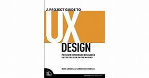 A Project Guide To Ux Design  For User Experience