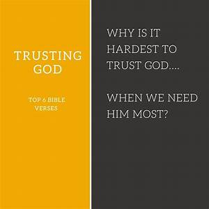 Top 6 Bible verses-Trusting God - Everyday Servant