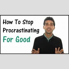 How To Stop Procrastinating  You Will Finally Be Productive! Youtube