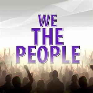 For The People : we the people wethepeoplendtv twitter ~ Eleganceandgraceweddings.com Haus und Dekorationen