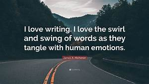 James A. Michen... Swirl Quotes