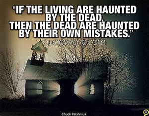 Haunted Chuck P... Haunted Places Quotes