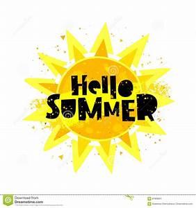 Hello summer. Yellow sun stock vector. Image of poster ...