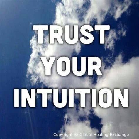 trust your trust your intuition quotes quotesgram