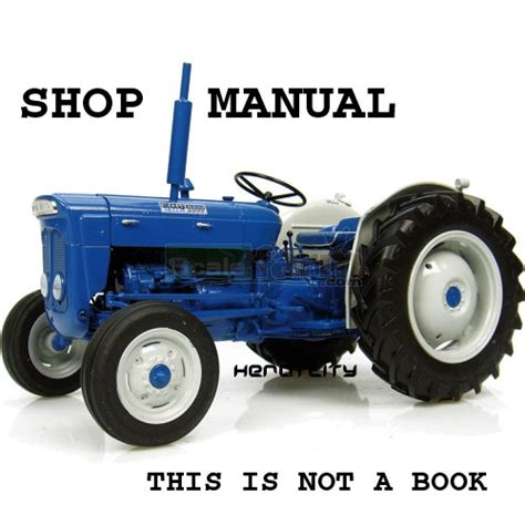fordson tractor 2000 dexta service manual ford for sale