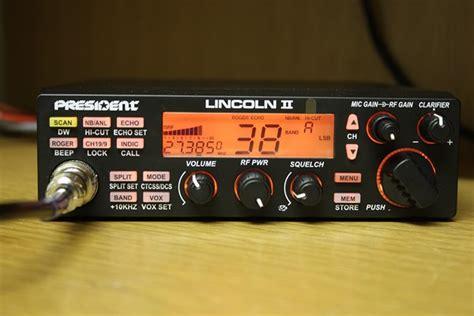 Cb Lincoln Modification by Cbradiomagazine President Lincoln Ii Cb Radio Export