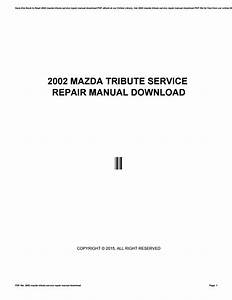 2002 Mazda Tribute Service Repair Manual Download By