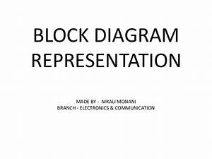 Block Diagram Representation