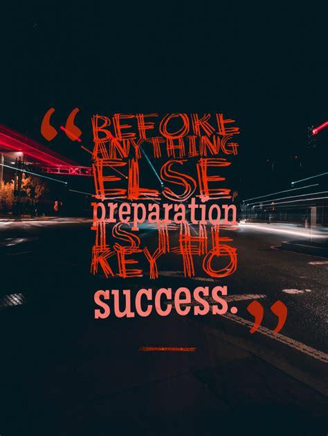 picture quotes  preparation lead  success
