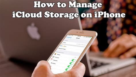 how to manage storage on iphone how to manage icloud storage on iphone