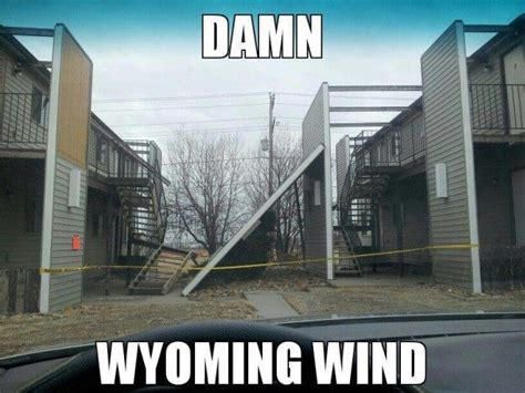 funny wyoming memes only wy these seriously might