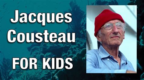 Jacques Cousteau For Youtube