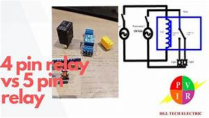 4 Pin Relay Vs 5 Pin Relay  4 Pin Relay And 5 Pin Relay
