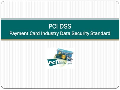 Pci Dss  Payment Card Industry Data Security Standard