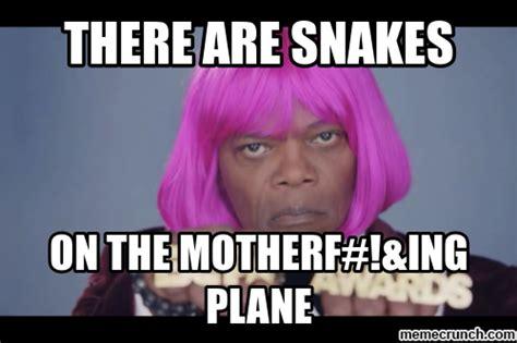 Snakes On A Plane Meme - snakes on a plane