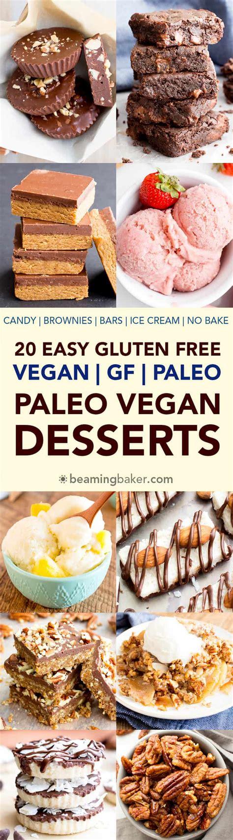 top vegan desserts recipes top 20 vegan paleo dessert recipes of 2017 v gf df beaming baker