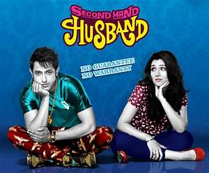 Second Hand Husband (2015) Songs, Lyrics, Trailer, Movie ...