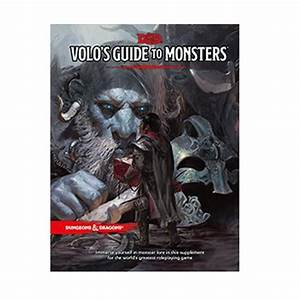 Dungeons And Dragons 5e  Volo U0026 39 S Guide To Monsters In 2020