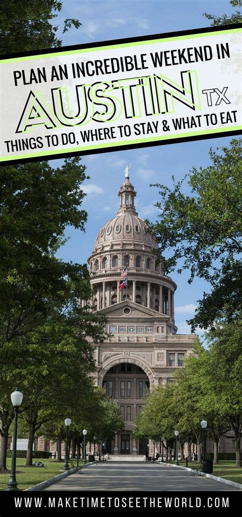 48 Hours In Austin Texas Where To Play Stay And Eat