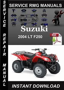2004 Suzuki Lt F250 Service Repair Manual Download