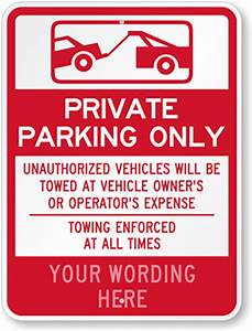 Custom Tow Away Signs Free Shipping From Myparkingsign