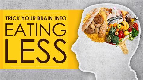 trick  brain  stomach  eat   lose