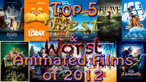 Top 5 Best & Worst Animated Films Of 2012
