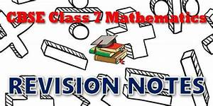 Cbse Revision Notes For Cbse Class 07 Mathematics