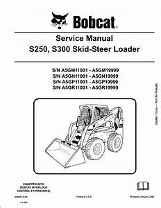 Bobcat S250 S300 Skid Steer Loader Service Repair Workshop