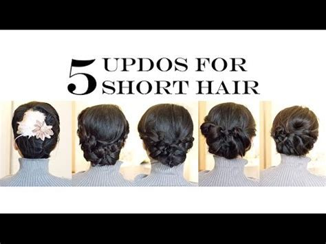 How To for Short/Medium Hair   5 Easy Updo Hairstyles (No