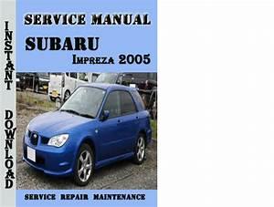 Subaru Impreza Wrx 2005 Repair Service Manual Pdf