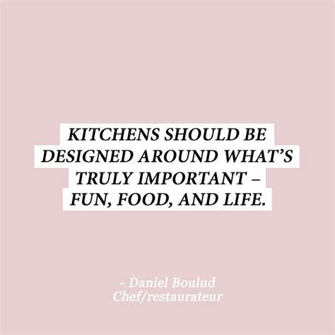 quotes about kitchen design 17 best design quotes on designer quotes 4480