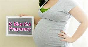 6 Months Pregnant Ultrasound  Symptoms  Belly