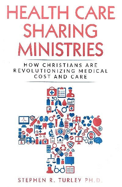 Providing hope and healing by sharing food, shelter and guidance. Book review: 'Health Care Sharing Ministries' by Dr ...