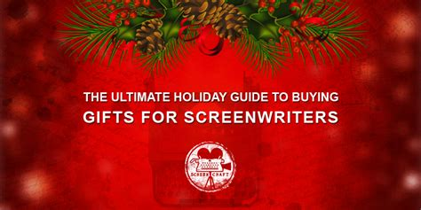 The Ultimate Guide To Buying Gifts For Screenwriters