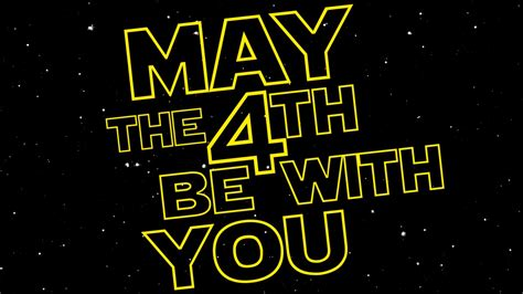 Happy May the 4th! | Reel World Theology