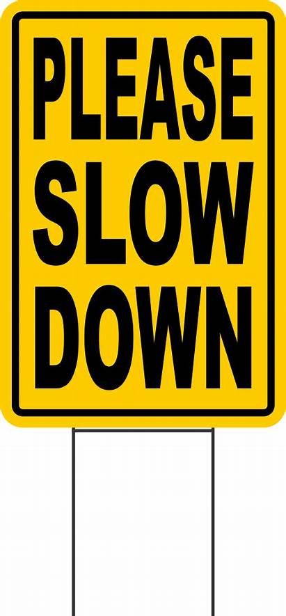 Slow Down Signs 12x18 Sign Please Stakes